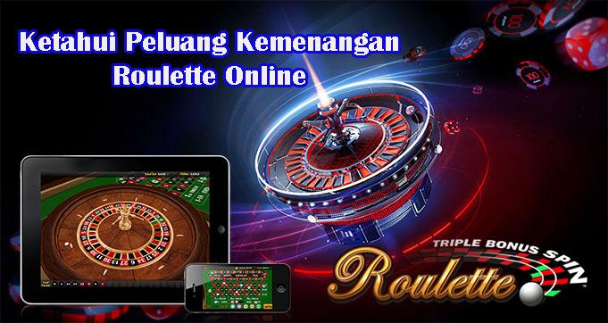Ketahui Peluang Kemenangan Roulette Online