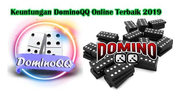 Keuntungan DominoQQ Online Terbaik 2019